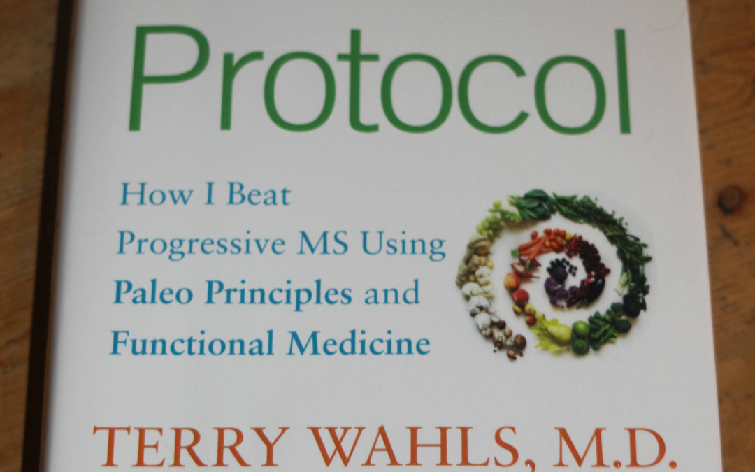 The Wahls Protocol by Terry Wahls, M.D.