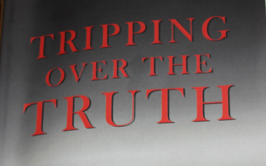 Tripping Over the Truth: The Metabolic Theory of Cancer by Travis Christofferson
